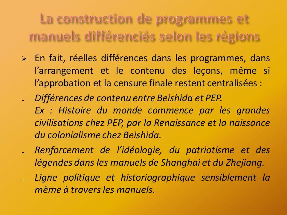 En fait, réelles différences dans les programmes, dans larrangement et le contenu des leçons, même si lapprobation et la censure finale restent centralisées : Différences de contenu entre Beishida et PEP.