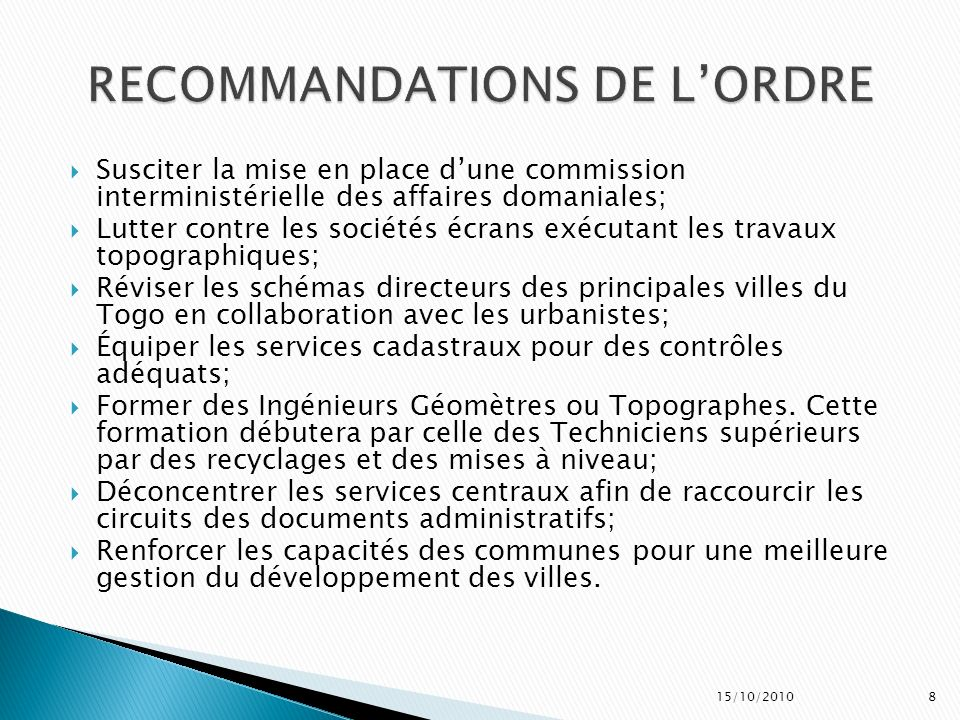 Susciter la mise en place dune commission interministérielle des affaires domaniales; Lutter contre les sociétés écrans exécutant les travaux topograp