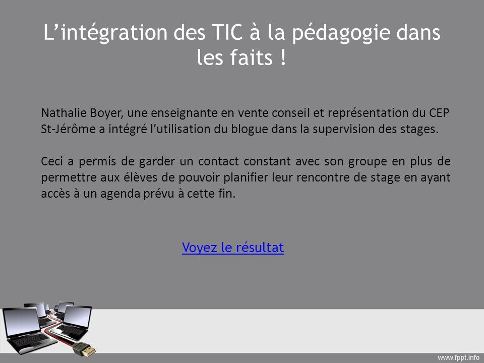 Lintégration des TIC à la pédagogie dans les faits ! Nathalie Boyer, une enseignante en vente conseil et représentation du CEP St-Jérôme a intégré lut