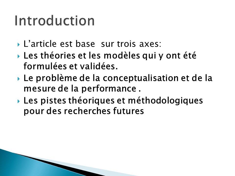 Larticle est base sur trois axes: Les théories et les modèles qui y ont été formulées et validées. Le problème de la conceptualisation et de la mesure