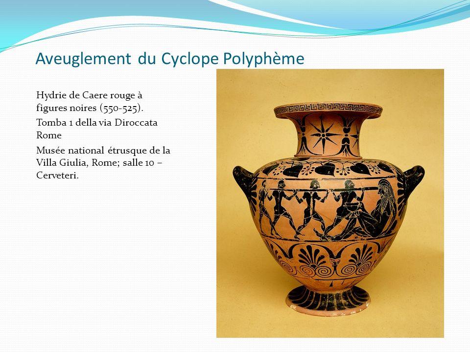 Aveuglement du Cyclope Polyphème Hydrie de Caere rouge à figures noires (550-525). Tomba 1 della via Diroccata Rome Musée national étrusque de la Vill