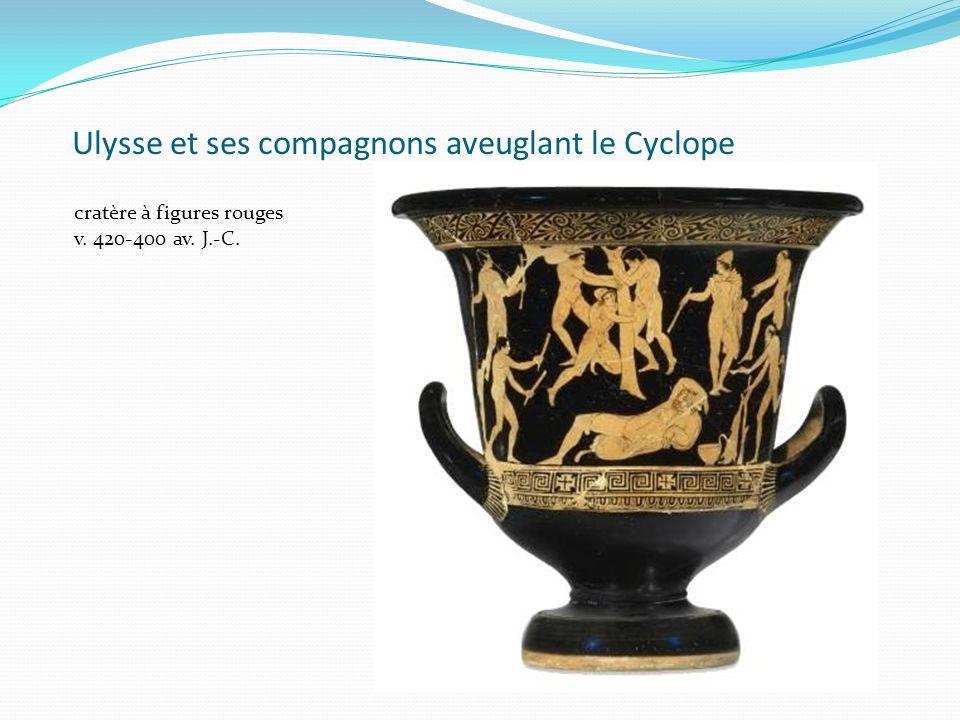 Ulysse et ses compagnons aveuglant le Cyclope cratère à figures rouges v. 420-400 av. J.-C.