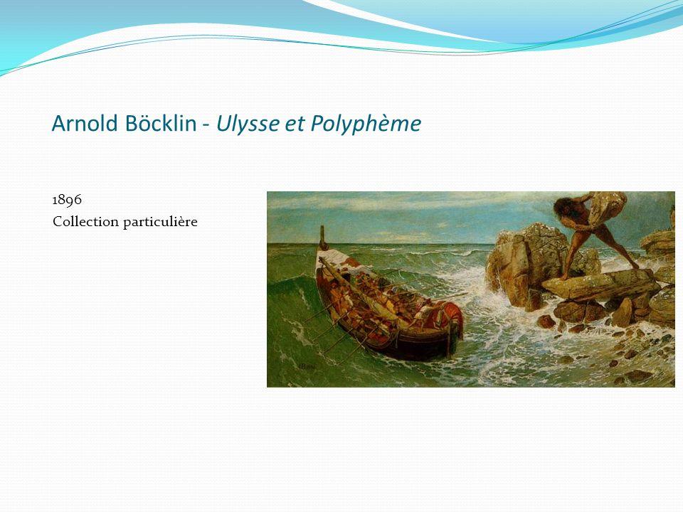 Arnold Böcklin - Ulysse et Polyphème 1896 Collection particulière