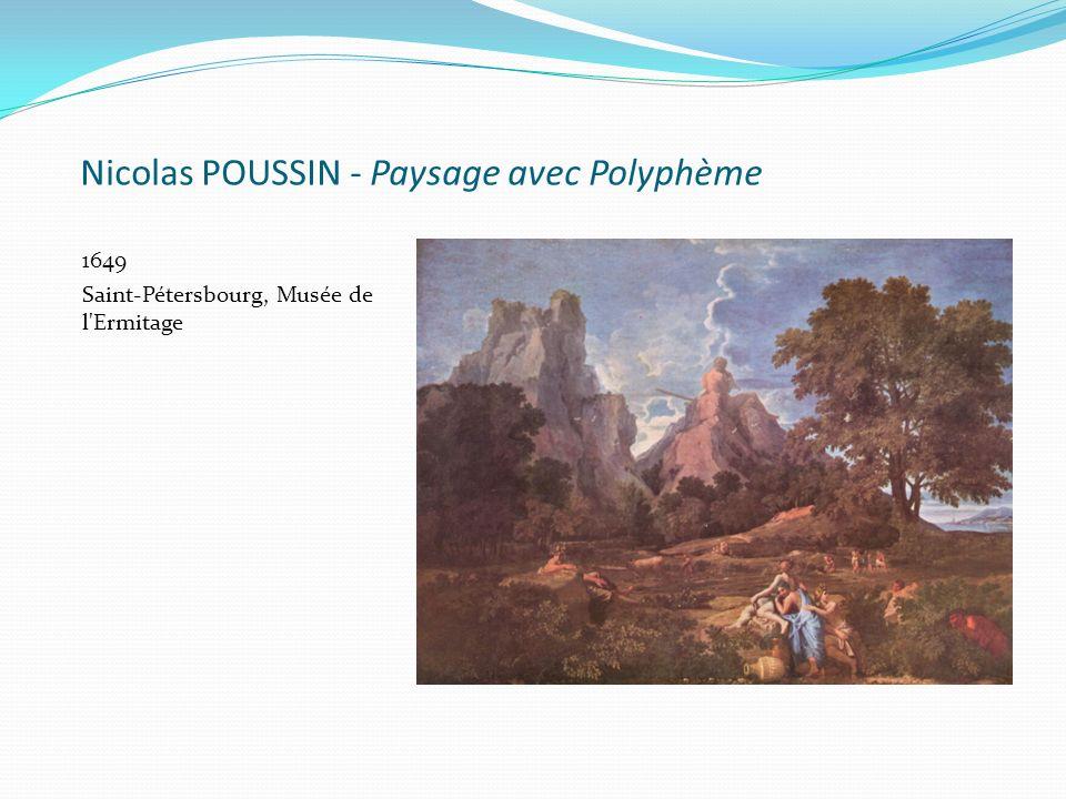 Nicolas POUSSIN - Paysage avec Polyphème 1649 Saint-Pétersbourg, Musée de l'Ermitage
