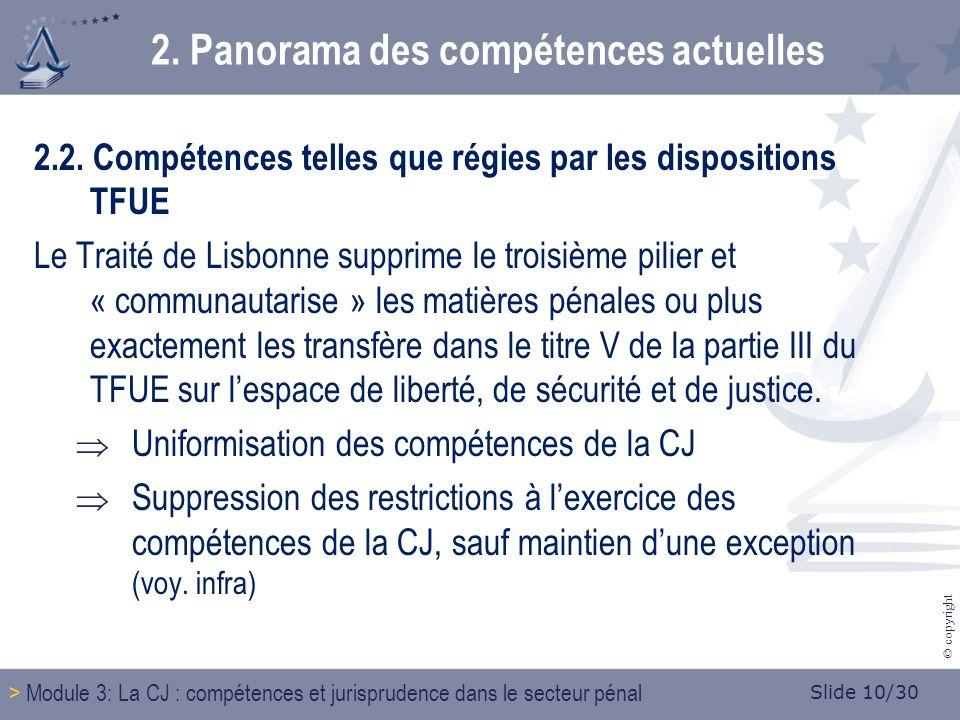 Slide 10/30 © copyright 2. Panorama des compétences actuelles 2.2.