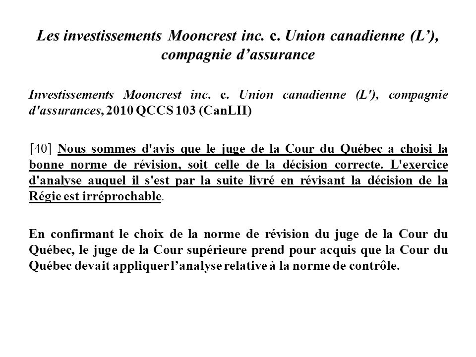 Les investissements Mooncrest inc.c.