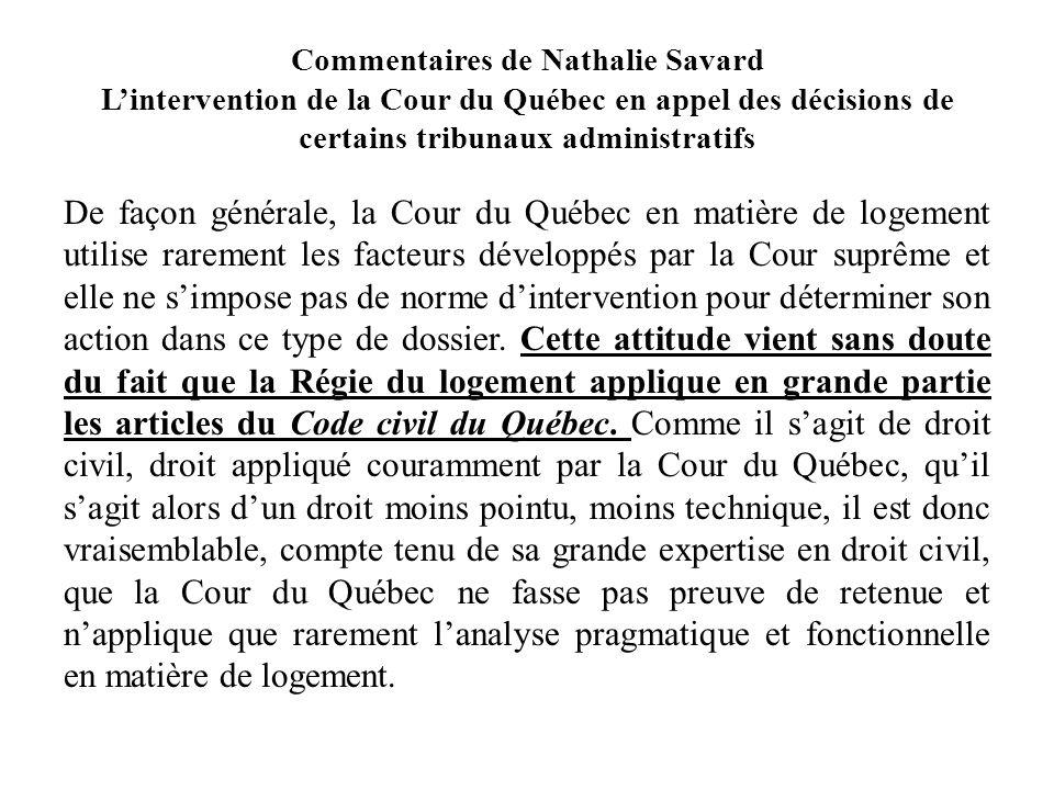 Commentaires de Nathalie Savard Lintervention de la Cour du Québec en appel des décisions de certains tribunaux administratifs De façon générale, la C