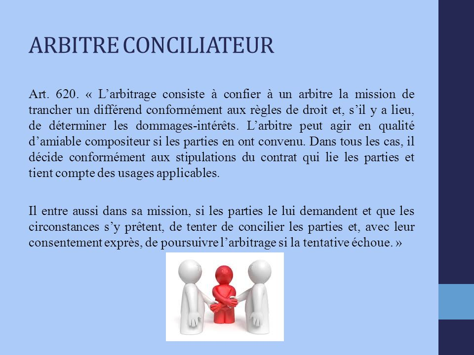 ARBITRE CONCILIATEUR Art. 620.