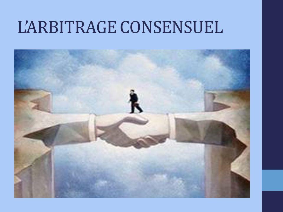 LARBITRAGE CONSENSUEL
