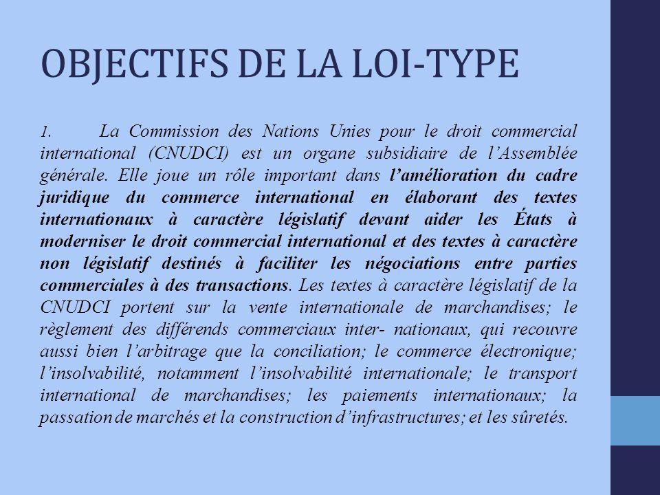 OBJECTIFS DE LA LOI-TYPE 1.