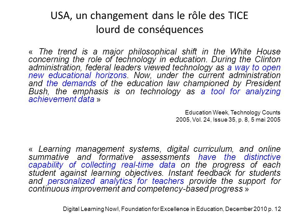 USA, un changement dans le rôle des TICE lourd de conséquences « The trend is a major philosophical shift in the White House concerning the role of technology in education.