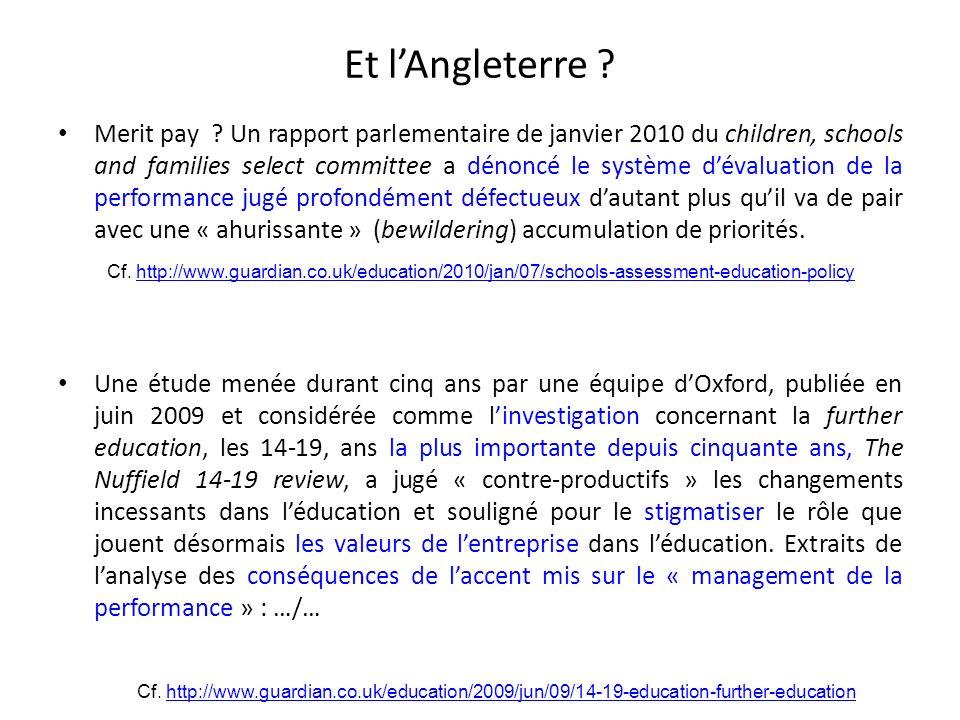 Et lAngleterre ? Merit pay ? Un rapport parlementaire de janvier 2010 du children, schools and families select committee a dénoncé le système dévaluat