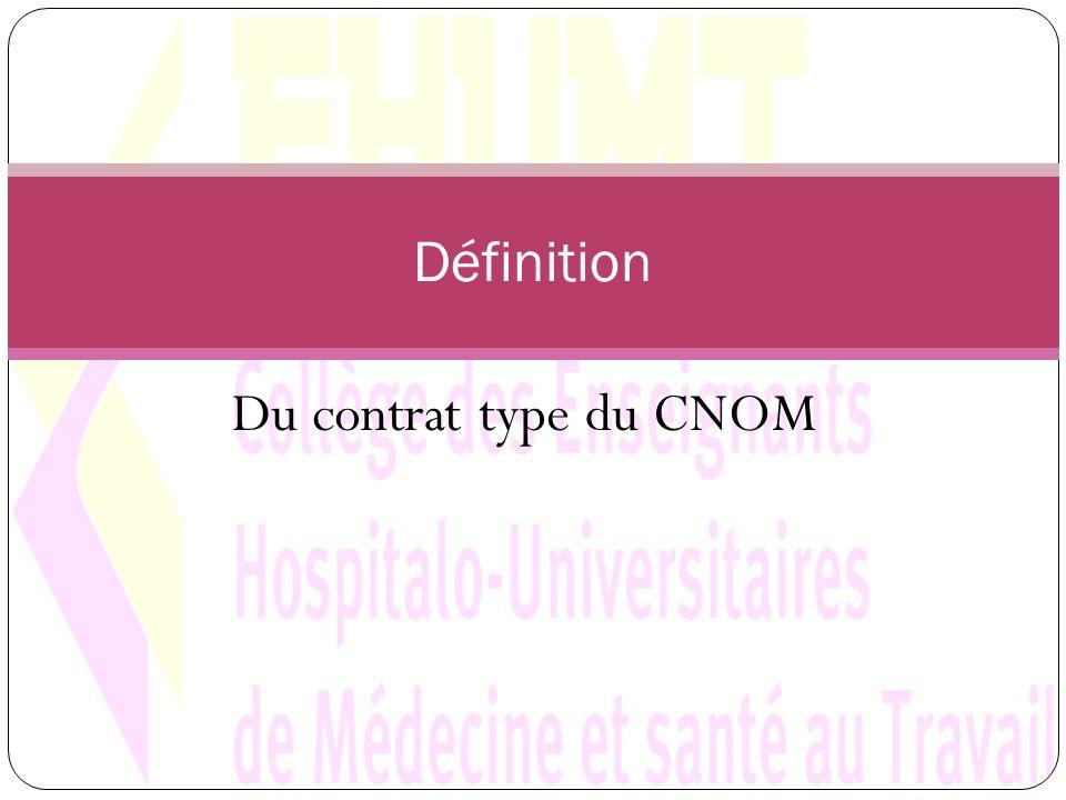 Du contrat type du CNOM Définition
