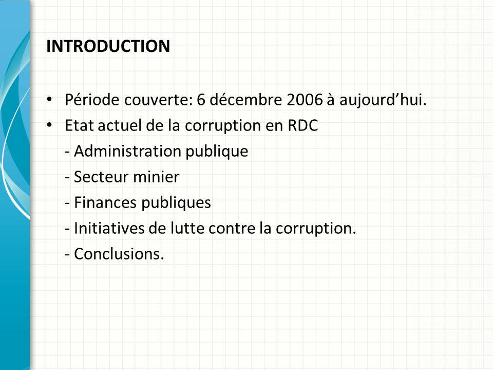 INTRODUCTION Période couverte: 6 décembre 2006 à aujourdhui.