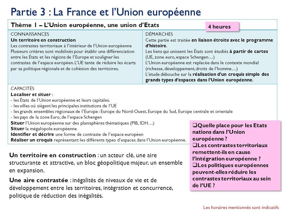 Thème 1 – LUnion européenne, une union dEtats CONNAISSANCES Un territoire en construction Les contrastes territoriaux à lintérieur de lUnion européenn