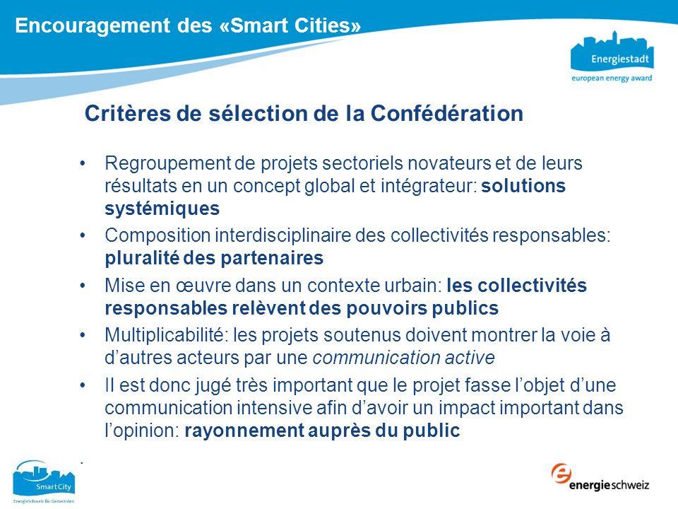 Critères de sélection de la Confédération Regroupement de projets sectoriels novateurs et de leurs résultats en un concept global et intégrateur: solu