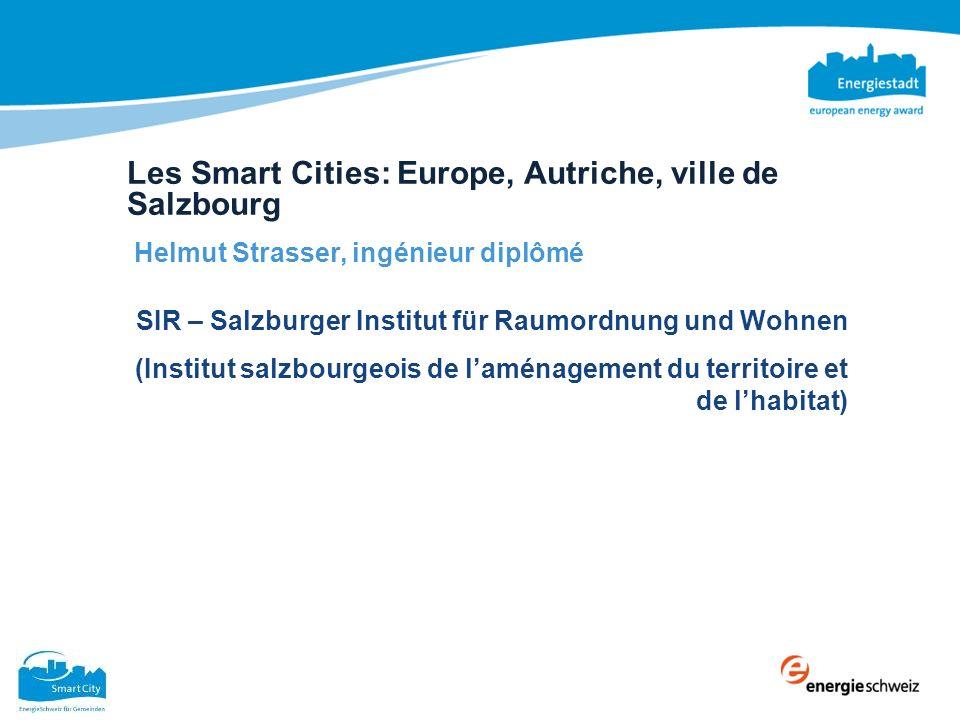 Les Smart Cities: Europe, Autriche, ville de Salzbourg Smart Cities: Europa, Österreich, Stadt Salzburg Europa, Österreich, Stadt Salzburg Helmut Stra