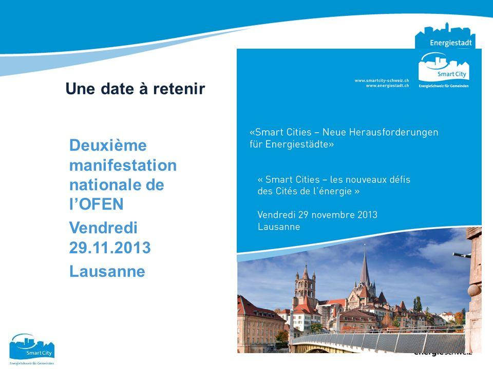 Une date à retenir Deuxième manifestation nationale de lOFEN Vendredi 29.11.2013 Lausanne