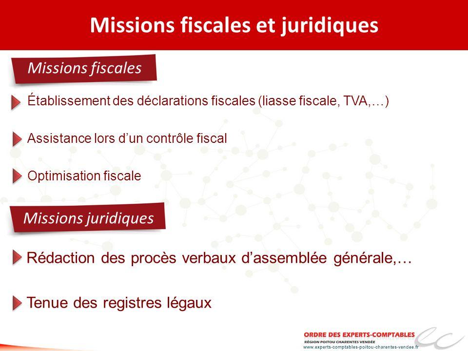 www.experts-comptables-poitou-charentes-vendee.fr Missions fiscales et juridiques Établissement des déclarations fiscales (liasse fiscale, TVA,…) Assi