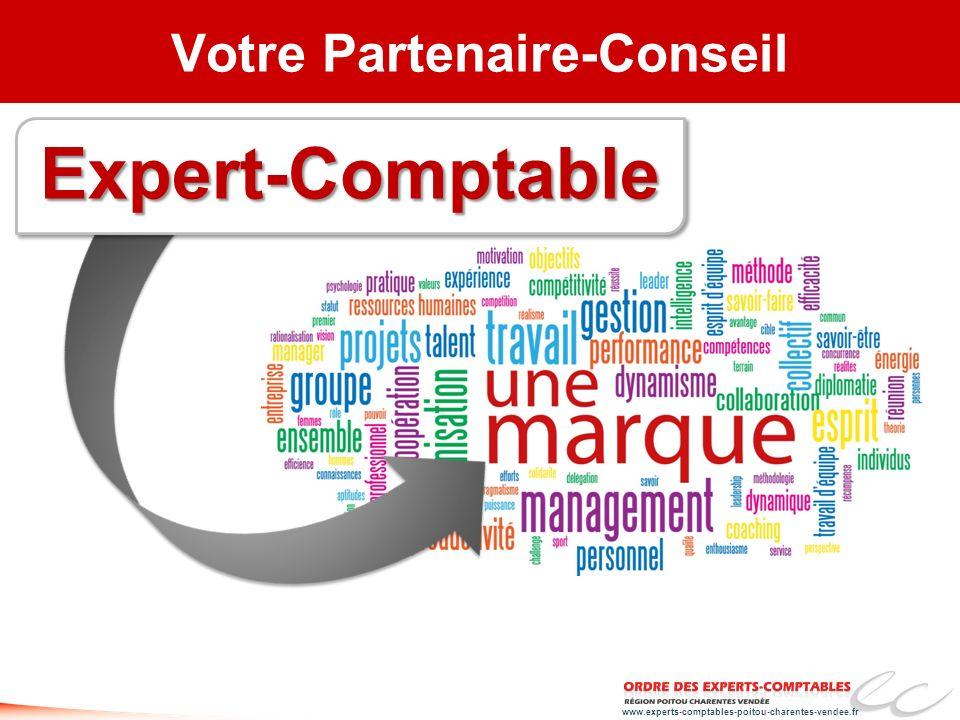 www.experts-comptables-poitou-charentes-vendee.fr Votre Partenaire-ConseilExpert-ComptableExpert-Comptable