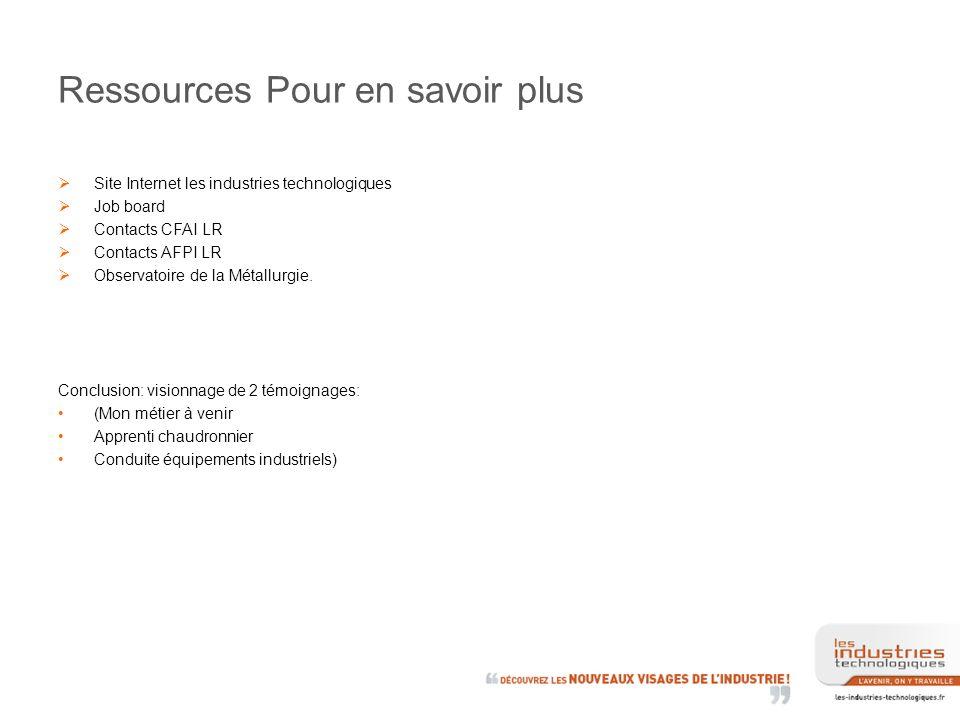 Ressources Pour en savoir plus Site Internet les industries technologiques Job board Contacts CFAI LR Contacts AFPI LR Observatoire de la Métallurgie.