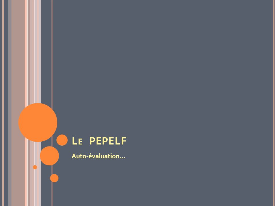 L E PEPELF Auto-évaluation…