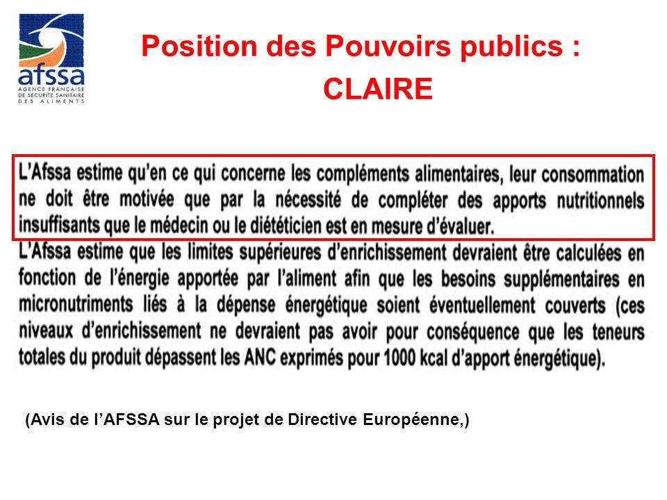 (Avis de lAFSSA sur le projet de Directive Européenne,) Position des Pouvoirs publics : CLAIRE