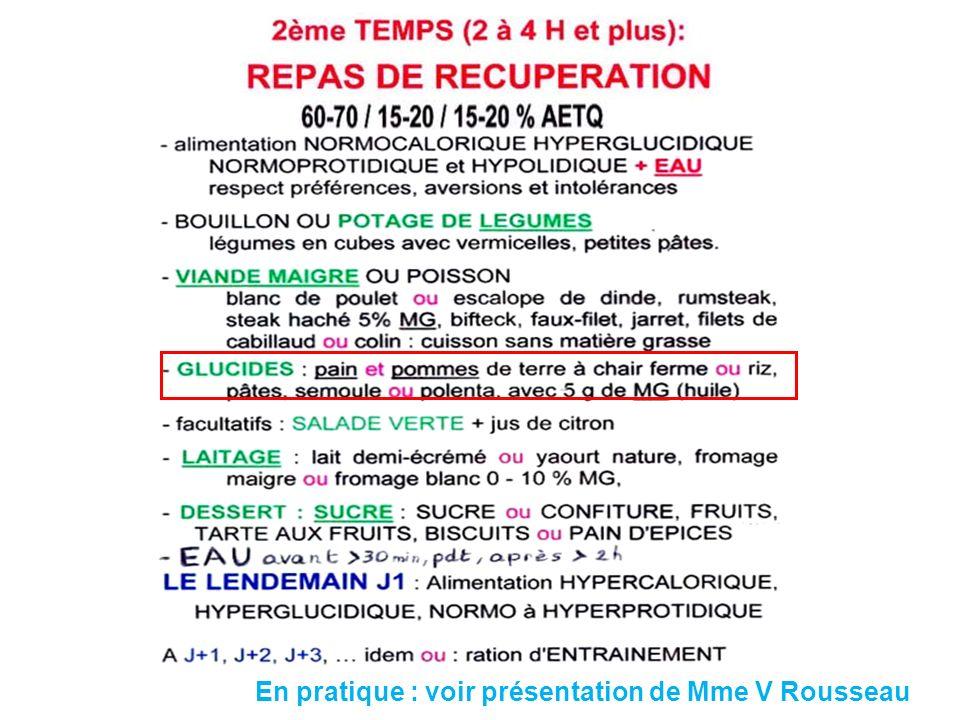 En pratique : voir présentation de Mme V Rousseau