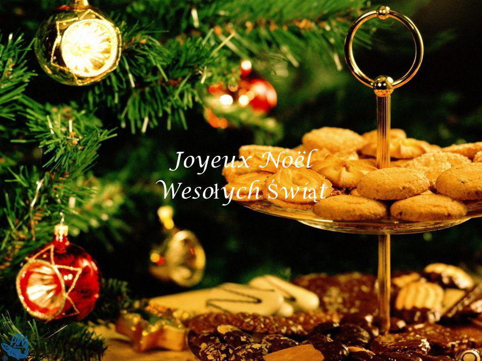 Joyeux Noël Weso ł ych Ś wi ą t