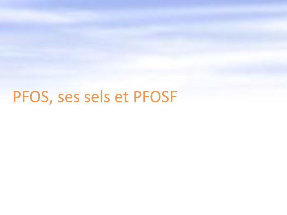 PFOS, ses sels et PFOSF