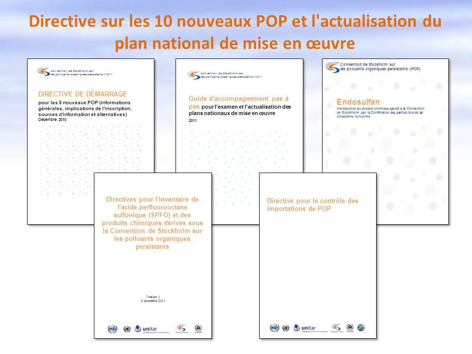 Directive sur les 10 nouveaux POP et l'actualisation du plan national de mise en œuvre Convention de Stockholm sur les polluants organiques persistant