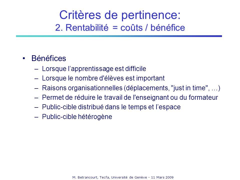 M. Betrancourt, Tecfa, Université de Genève - 11 Mars 2009 2.