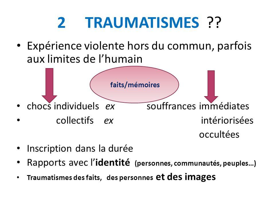 2 TRAUMATISMES ?.