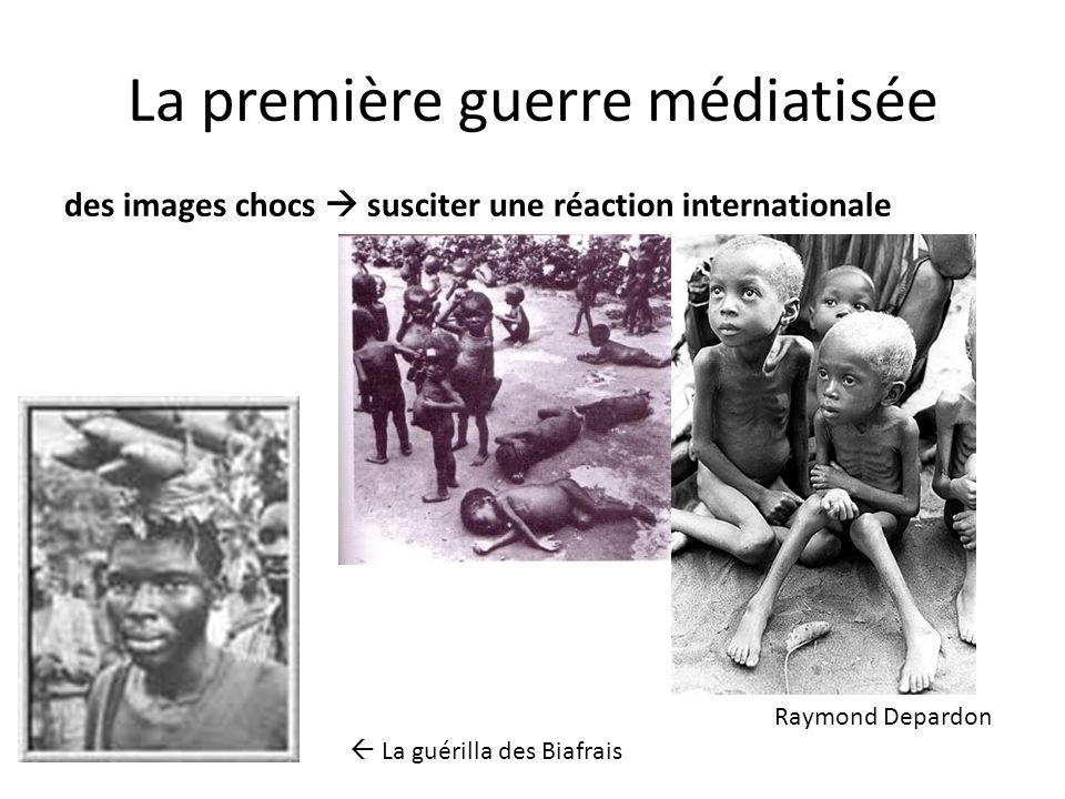 La première guerre médiatisée des images chocs susciter une réaction internationale La guérilla des Biafrais Raymond Depardon