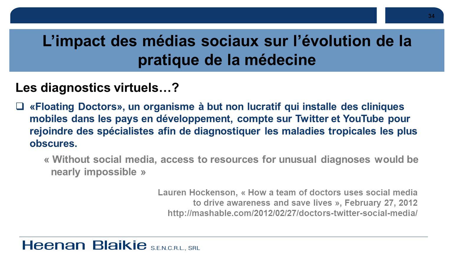 34 «Floating Doctors», un organisme à but non lucratif qui installe des cliniques mobiles dans les pays en développement, compte sur Twitter et YouTub