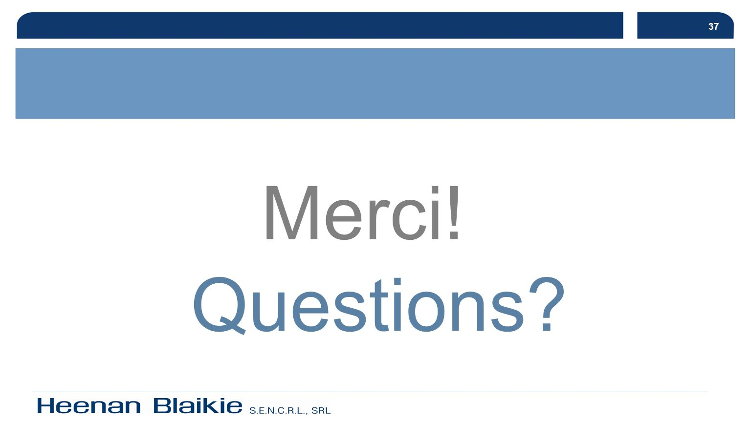 37 Merci! Questions?