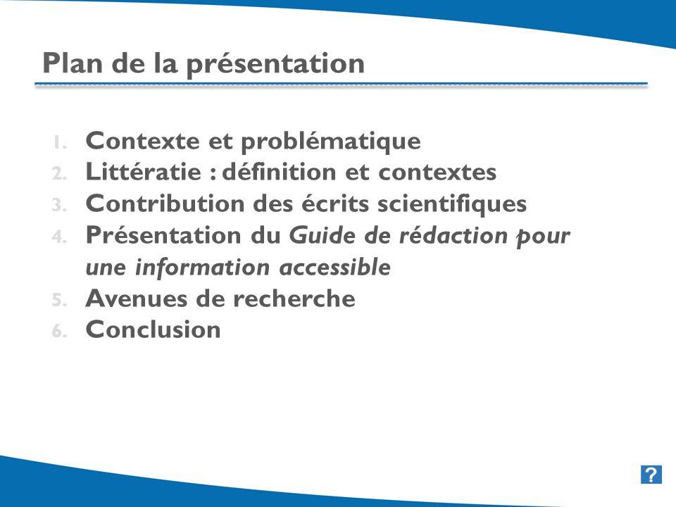 2 Plan de la présentation 1. Contexte et problématique 2. Littératie : définition et contextes 3. Contribution des écrits scientifiques 4. Présentatio