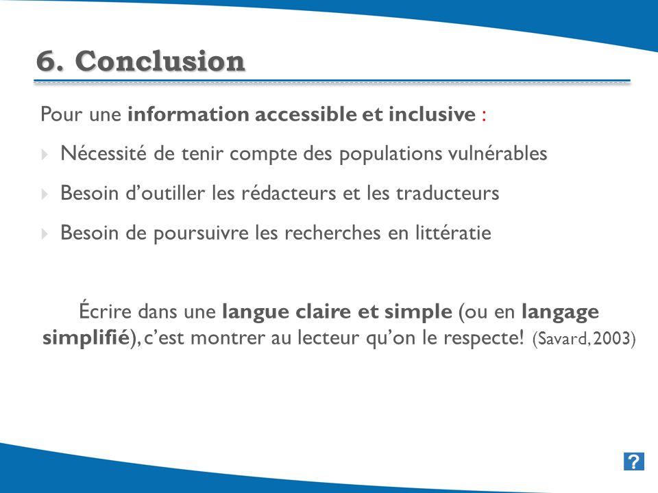 39 Pour une information accessible et inclusive : Nécessité de tenir compte des populations vulnérables Besoin doutiller les rédacteurs et les traduct