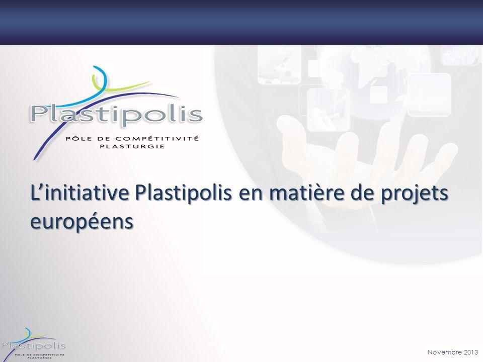 Novembre 2013 Linitiative Plastipolis en matière de projets européens