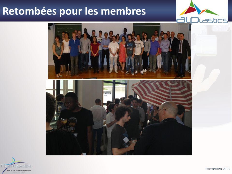 Novembre 2013 21 Retombées pour les membres