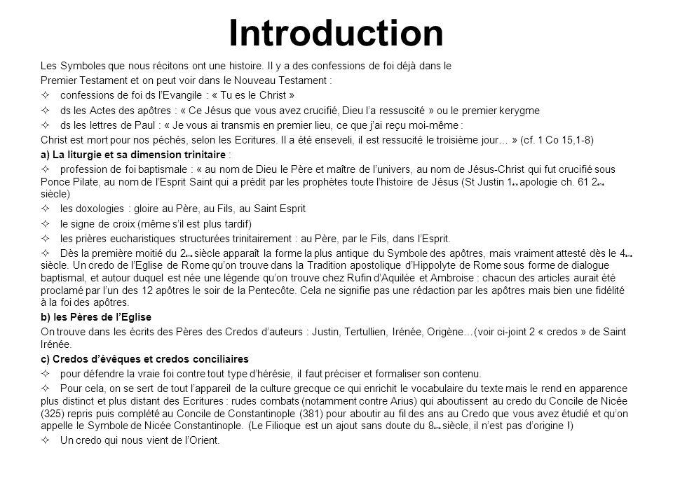 Introduction Les Symboles que nous récitons ont une histoire.