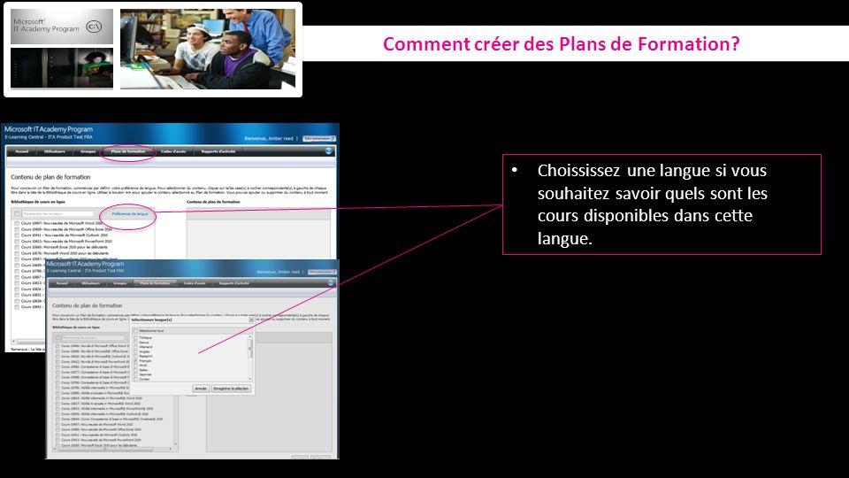 Comment créer des Plans de Formation? Choississez une langue si vous souhaitez savoir quels sont les cours disponibles dans cette langue.