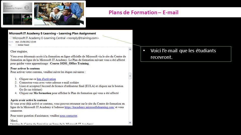 Plans de Formation – E-mail Voici le-mail que les étudiants recevront.