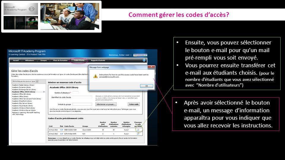 Comment gérer les codes daccès? Ensuite, vous pouvez sélectionner le bouton e-mail pour quun mail pré-rempli vous soit envoyé. Vous pourrez ensuite tr
