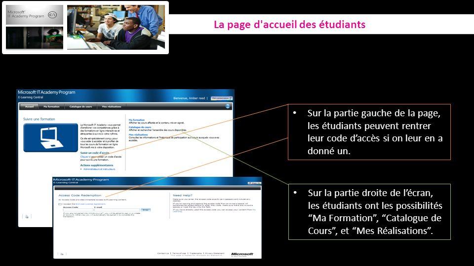 Sur la partie gauche de la page, les étudiants peuvent rentrer leur code daccès si on leur en a donné un. Sur la partie droite de lécran, les étudiant