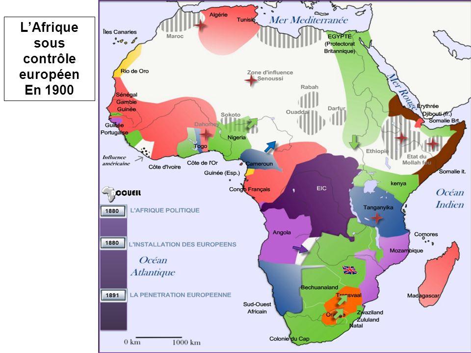 LAfrique sous contrôle européen En 1900