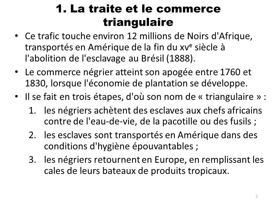Ce trafic touche environ 12 millions de Noirs d'Afrique, transportés en Amérique de la fin du xv e siècle à l'abolition de l'esclavage au Brésil (1888