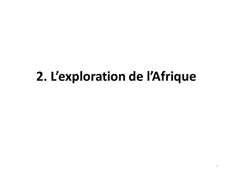 3.1.Les causes de la colonisation A.