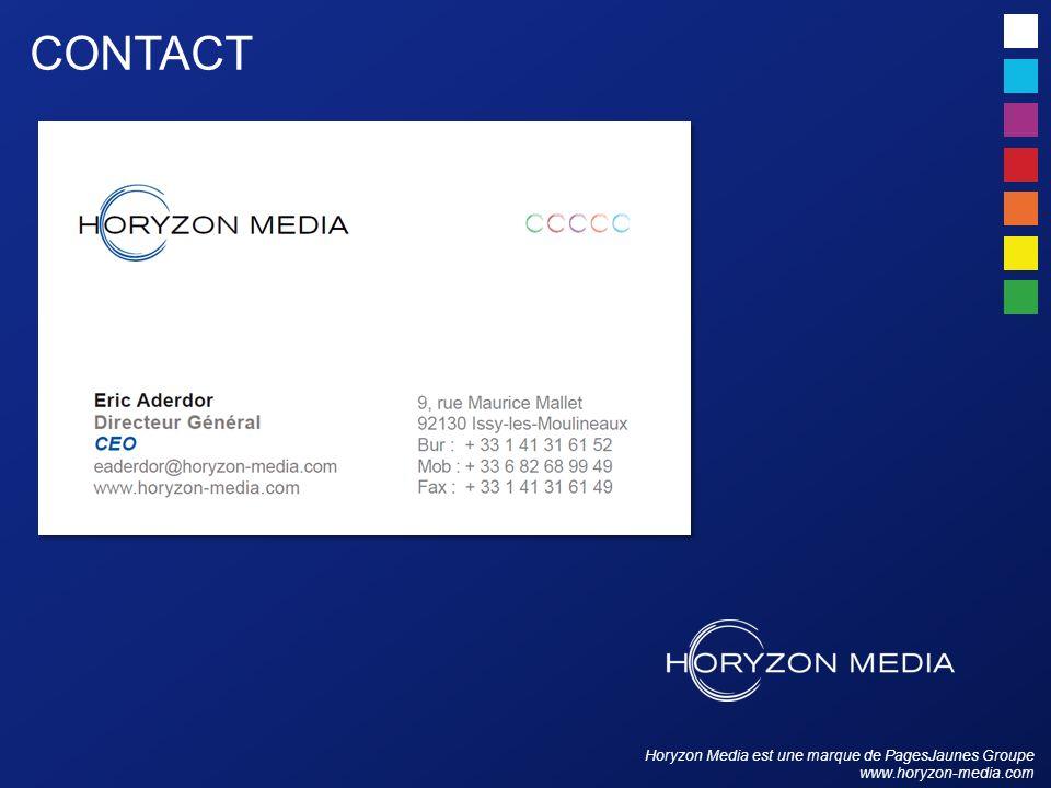 Horyzon Media est une marque de PagesJaunes Groupe www.horyzon-media.com CONTACT