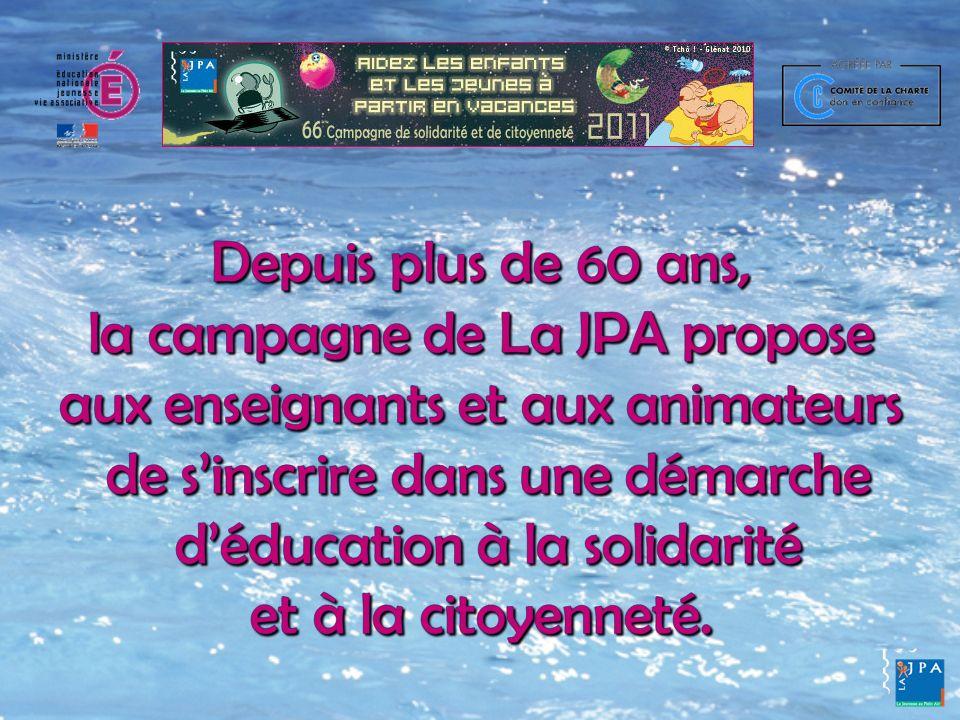 La campagne de solidarité et de citoyenneté de La JPA, POURQUOI .
